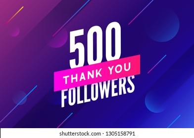 500 followers vector. Greeting social card thank you followers. Congratulations 500 follower design template.