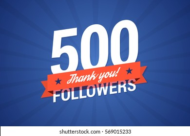 500 followers. Vector illustration in flat style