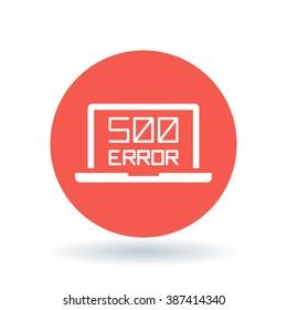 500 internal server error icon. Internet error sign. Laptop browser error symbol. White notebook 500 error icon on red circle background. Vector illustration.