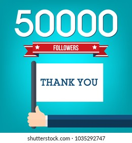 50000 followers illustration and a hand holding flag with thank you message, flat design vector illustration.
