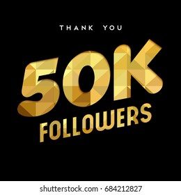 50000 followers thank you gold paper cut number illustration. Special 50k user goal celebration for fifty thousand social media friends, fans or subscribers. EPS10 vector.