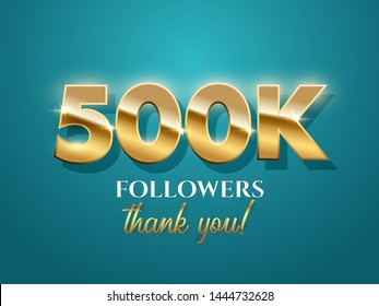 500k followers celebration vector banner with text. Social media achievement poster. 500k followers thank you words. Shiny gratitude text on azure gradient backdrop