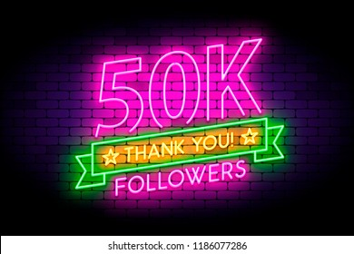 50K, 50000 followers neon sign on the wall. Realistic neon sign with number of followers on the ribbon with stars. Vector illustration for celebrating a large number of subscribers in social networks.