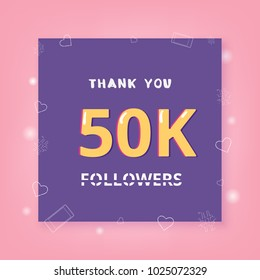 50K Followers thank you banner with frame and hearts. Template for social media post. Element for graphic design - poster, flyer, brochure, card. 50000 subscribers. Vector illustration.