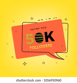 50K followers thank you banner with bubble speech. 50000 subscribers celebration post for social media. Vector llustration.