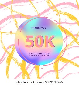 50K followers thank you card. Celebration  50000 subscribers  banner. Template for social media. Vector illustration.
