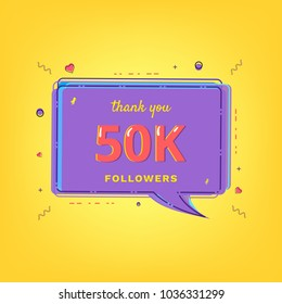 50K Followers thank you message with speech bubble  and random items. Template for social media post. Glitch chromatic aberration style. 50000 subscribers banner. Vector illustration.