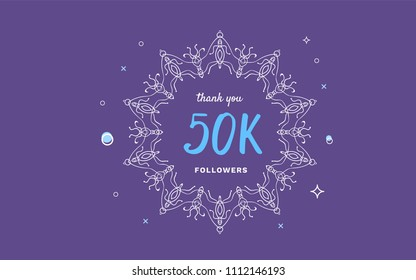 50K followers thank you post with decoration. 50000 subscribers horizontal vintage banner with round decorative frame. Greeting card for social networks. Vector illustration.