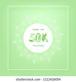 50K followers thank you post with decoration. 50000 subscribers green vintage banner with round decorative frame. Greeting card for social networks. Vector illustration.