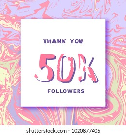 50K Followers thank you square banner with liquid background. Handwritten letters. Template for social media post. Cover for graphic design. Ultra violet palette colors. Vector illustration.