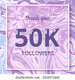 50K Followers thank you square banner with liquid background and frame. Template for social media post. Cover for graphic design. Ultra violet palette colors. 50000 followers. Vector illustration.