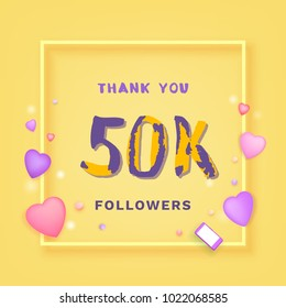 50K Followers thank you yellow square banner with frame and hearts. Template for social media post. Handwritten letters. 50000 subscribers. Vector illustration.