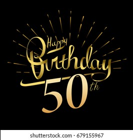 50th Happy Birthday Logo Beautiful Greeting Card Poster With Calligraphy Word Gold Fireworks Hand