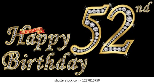 52 years happy birthday golden sign with diamonds, vector illustration
