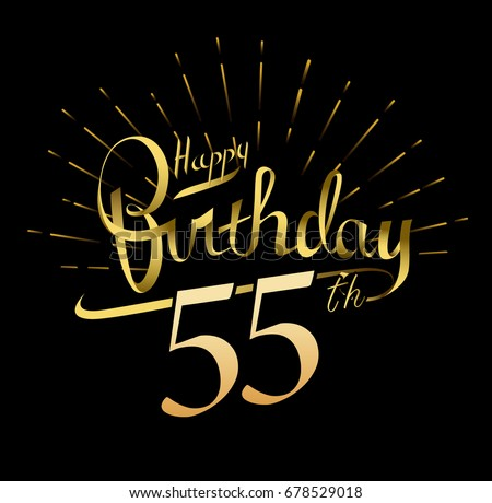 55th Happy Birthday Logo Beautiful Greeting Card Poster With Calligraphy Word Gold Fireworks Hand