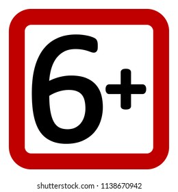 6 age restriction sign on white background. Vector illustration.