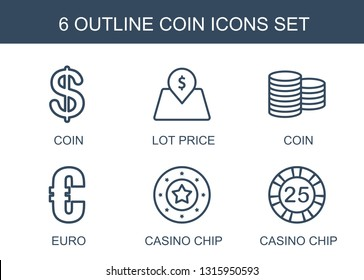 6 coin icons. Trendy coin icons white background. Included outline icons such as Coin, lot price, euro, Casino chip, casino chip. icon for web and mobile.