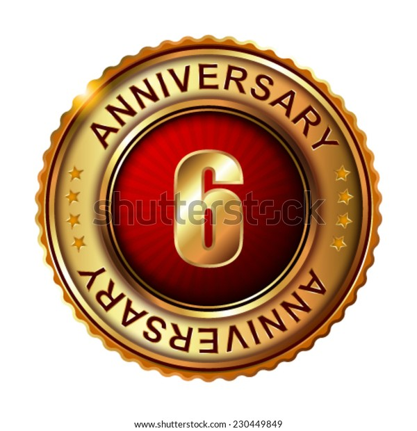 6 years anniversary golden label.  Vector illustration.
