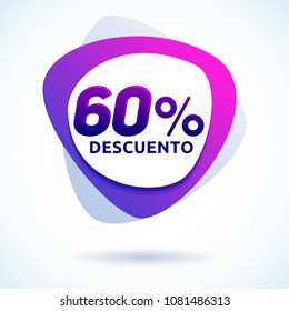 60% Descuento, 60% discount spanish text, Modern sale tag vector Illustration, Offer price label.