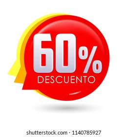 60% Descuento, 60% discount spanish text, bubble sale tag vector illustration, Offer price label.