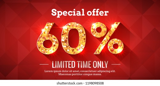 60 Percent Bright Red Sale Background with golden glowing numbers. Lettering - Special offer for limited time only
