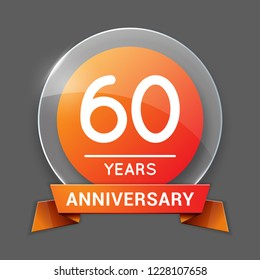 60 / Sixty Years Anniversary Logo with Glass Emblem Isolated. 60th Celebration. Editable Vector Illustration.