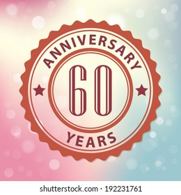 """""""60 Years Anniversary"""" - Retro style seal, with colorful bokeh background EPS 10 vector"""