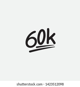 60k sixty thousand followers. vector black letters