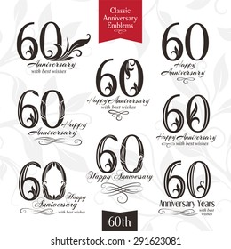 60th anniversary emblems. Celebration logos in classic style. Template design elements of wedding, birthday and jubilee.