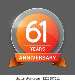 61 / Sixty One Years Anniversary Logo with Glass Emblem Isolated. 61th Celebration. Editable Vector Illustration.