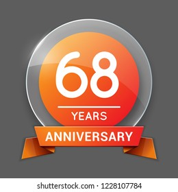 68 / Sixty Eight Years Anniversary Logo with Glass Emblem Isolated. 68th Celebration. Editable Vector Illustration.