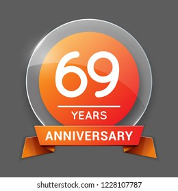 69 / Sixty Nine Years Anniversary Logo with Glass Emblem Isolated. 69th Celebration. Editable Vector Illustration.