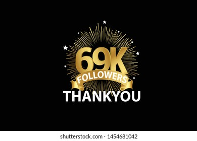 69K, 69.000 Followers anniversary, minimalist logo years, jubilee, greeting card. invitation. Sign Ribbon Gold space vector illustration on black background - Vector