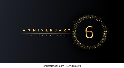 6th anniversary logo with confetti and golden glitter ring isolated on black background, vector design for greeting card and invitation card.