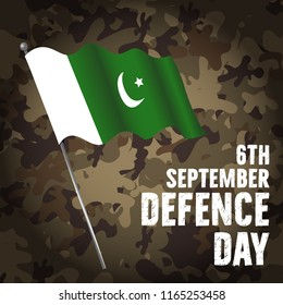 6th September. Happy Defence Day with Pakistani flag with english calligraphy on army background