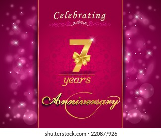 7 year anniversary celebration sparkling card, 7th anniversary vibrant background -  vector eps10