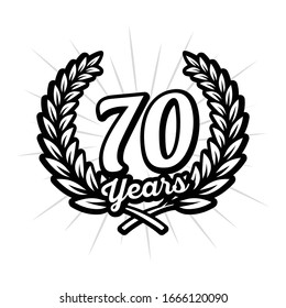 70 years anniversary celebration with laurel wreath. Seventieth anniversary logo. Vector and illustration.