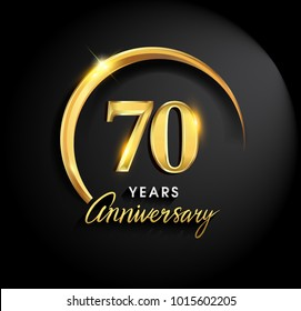 70 years anniversary celebration. Anniversary logo with ring and elegance golden color isolated on black background, vector design for celebration, invitation card, and greeting card