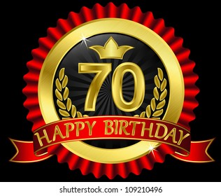 70 years happy birthday golden label with ribbons, vector illustration