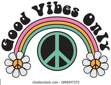 70s groovy good vibes only slogan with rainbow, daisies and peace sign illustration print for kids and girl tee - t shirt or sticker