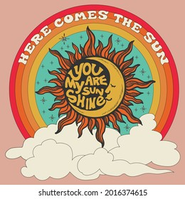 70's groovy retro sunshine print with rainbow, clouds and other vintage elements and motivational slogan. Esoteric hippie illustration for girl tee, t shirt and sticker - poster design.