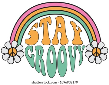 70s hippie stay groovy slogan with rainbow and daisy illustration print for kids and girl tee - t shirt or sticker