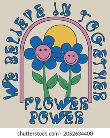 70s retro groovy slogan print with smiling daisy illustration for girl - kids graphic tee t shirt or poster - Vector