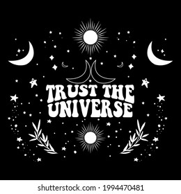 70's Retro groovy Trust the universe slogan print Moon,stars and planet earth design - Hipster graphic vector pattern for tee - t shirt and sweatshirt