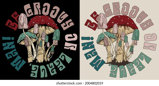 70s retro hippie mushroom illustration print with groovy slogan for graphic tee t shirt - sticker poster - Vector