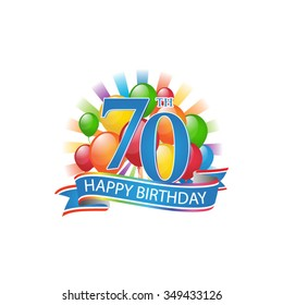 70th Colorful Happy Birthday Logo With Balloons And Burst Of Light