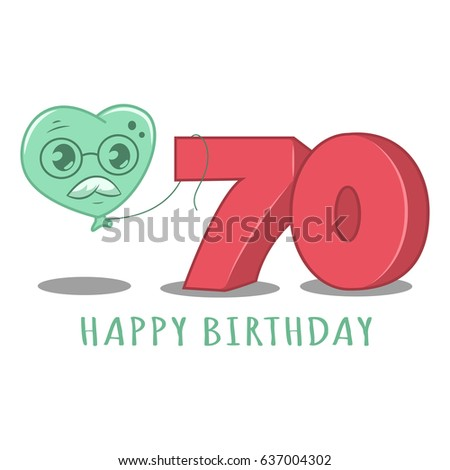 70th Happy Birthday Template Element For Design Greeting Cards Invitations Cartoon Illustration Of A