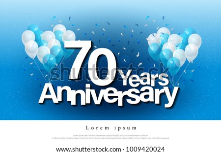 70th Years Anniversary Greeting Card Lettering Template With Balloon And Confetti Design For Invitation