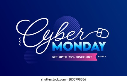 UP TO 75% Off for Cyber Monday Sale Banner Design in Blue Color.