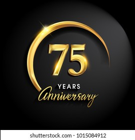 75 years anniversary celebration. Anniversary logo with ring and elegance golden color isolated on black background, vector design for celebration, invitation card, and greeting card